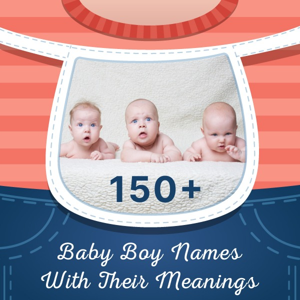 Baby Boy Names and Their Meanings