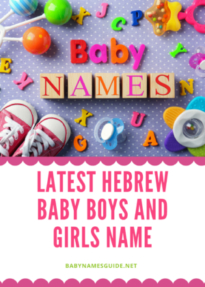 Hebrew Baby Boys and Girls Name