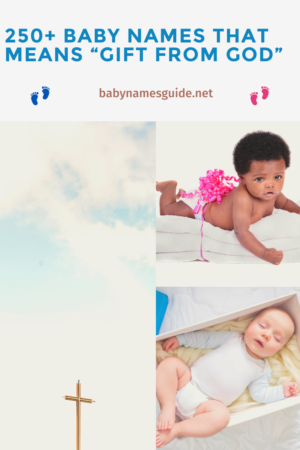 """Baby Names That Means """"Gift of God"""""""